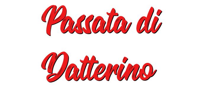 Passata di Datterino La Russolillo